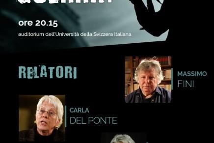 """NOI:""""Siamo in guerra?"""" Conferenza con Massimo Fini, Carla Del Ponte e Jacques Ducry"""