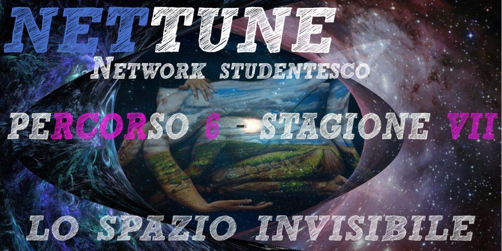 Nettune - Stagione VII - Puntata 6 - Lo spazio invisibile