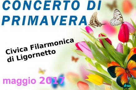 Concerto di Primavera Della Filarmonica di Ligornetto – 21 Maggio 2017