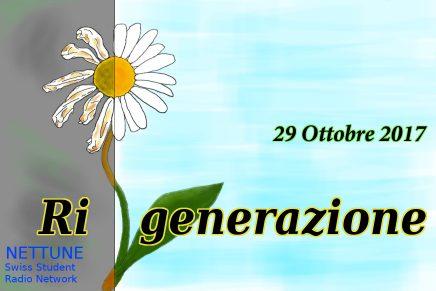 PERCORSO I – (Ri)generazione – 17/18 |1| (Ri)generazione – 29-10-2017