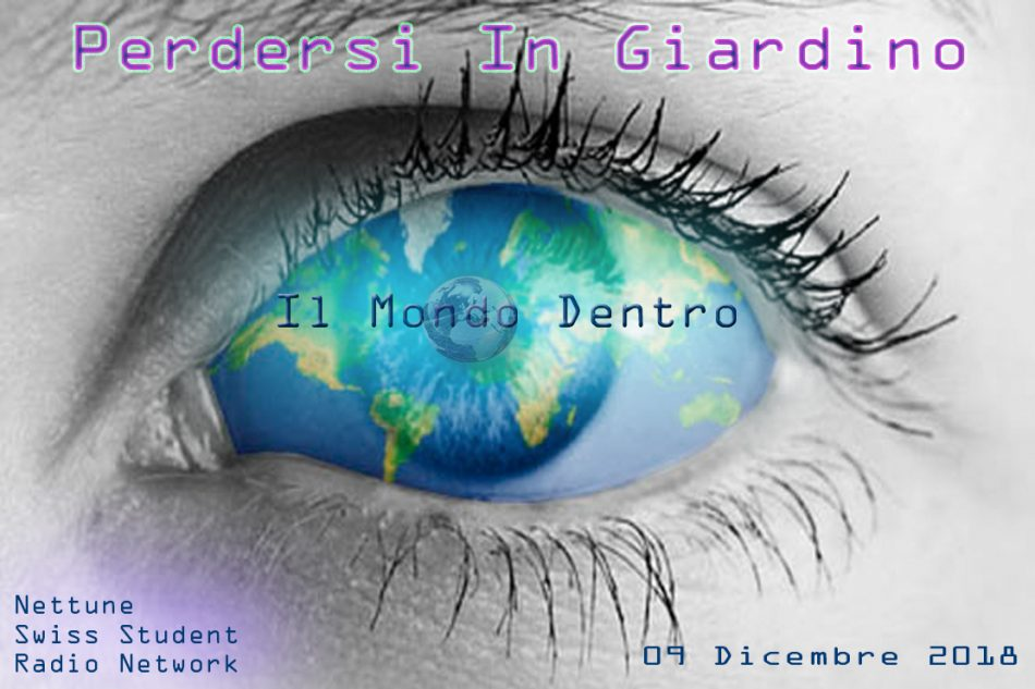 PERCORSO II – Perdersi In Giardino – 18/19 |2| Il Mondo Dentro – 09-12-2018