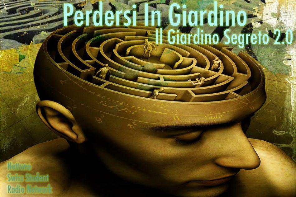 PERCORSO V – Perdersi In Giardino – 18/19 |5| Il Giardino Segreto 2.0 – 05-05-2019