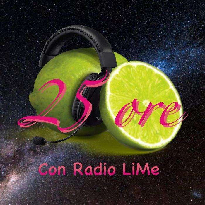 Maratona 25 Ore Radio LiMe 2021